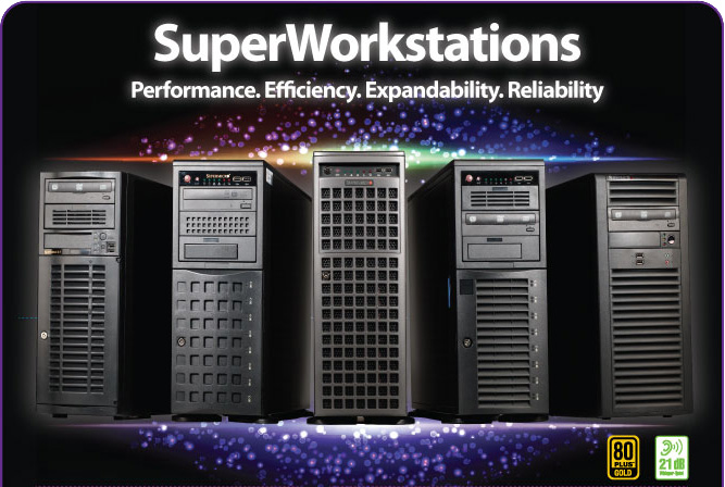 SuperWorkstations - Performance, Efficiency, Expandability, Reliability