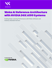 Weka AI Reference Architecture with NVIDIA DGX A100 Systems